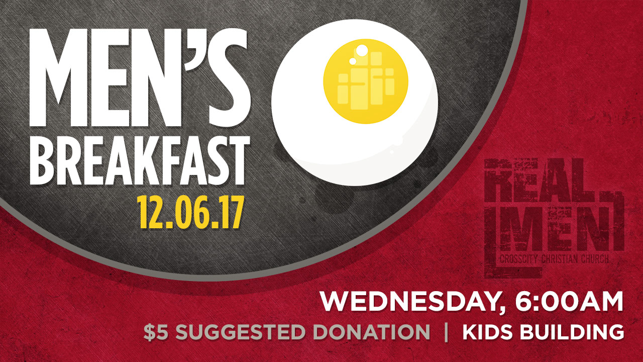 Men's Breakfast – CrossCity Christian Church